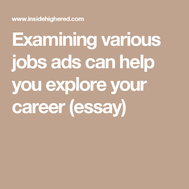 Examining Various Jobs Ads Can Help You Explore Your Career Essay  Examining Various Jobs Ads Can Help You Explore Your Career Essay Narrative Essay Example High School also Should The Government Provide Health Care Essay  Population Essay In English