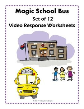 Kids Love The Magic School Bus This Set Of 14 Video Response Worksheets Includes Short Quizzes For The Magic School Bus Magic School Bus Videos Magic School