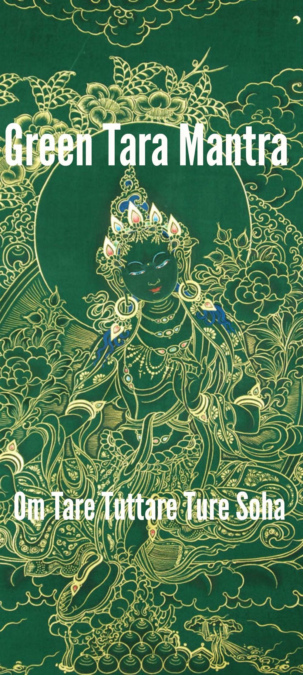 Green Tara Mantra Om Tare Tuttare Ture Soha Translation