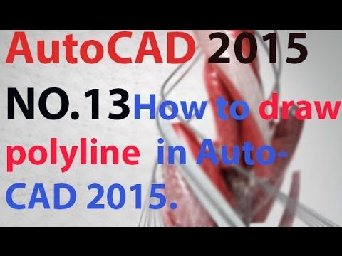 13 How To Draw Polyline In Autocad 2015 Course Of Auto Cad 2015