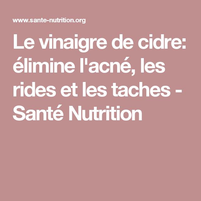 Le vinaigre de cidre: élimine l'acné, les rides et les taches - Santé Nutrition