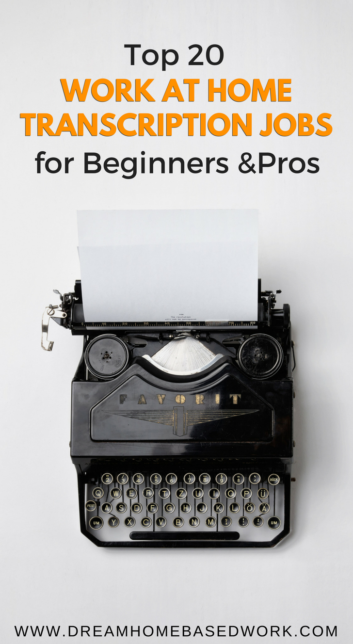 Top 20 Work at Home Transcription Jobs for Beginners and Pros ...