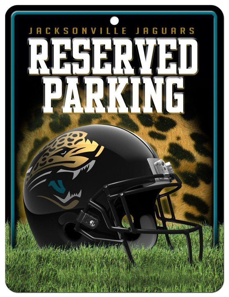 Jacksonville Jaguars Sign Metal Parking Jacksonville Jaguars Jaguars Jaguar Sign