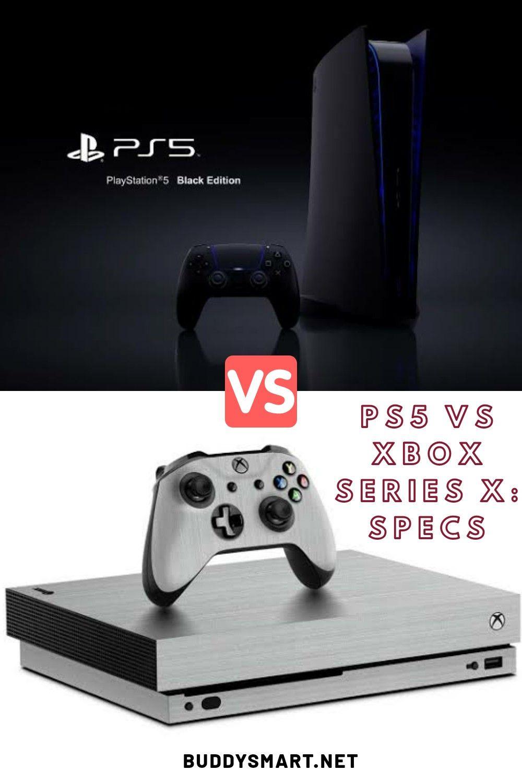 PS5 vs Xbox Series X Specs in 2020 Xbox, Xbox console