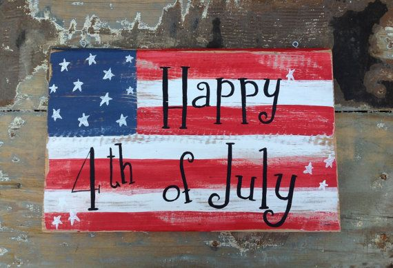 American flag americana patriotic phrase Happy fourth of July hand painted wooden sign custom holiday