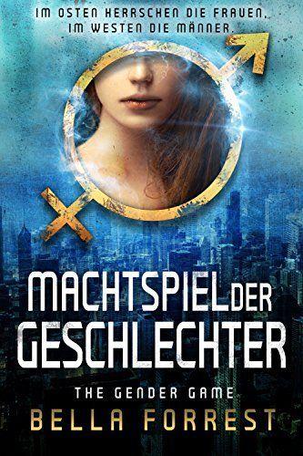 The Gender Game: Machtspiel der Geschlechter, http://www.amazon.de/dp/B06XFMMKNX/ref=cm_sw_r_pi_awdl_xs_HxjyzbXNN5H4S