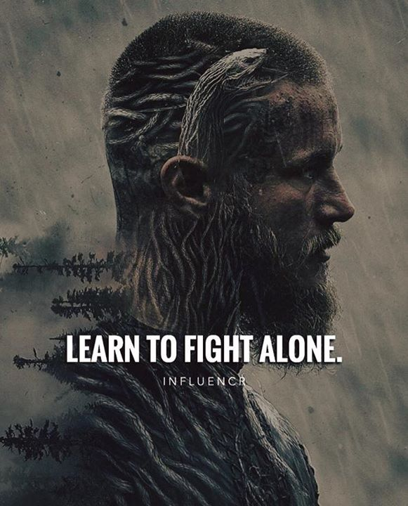 Learn To Fight Alone Quote Pinterest Frases Frases