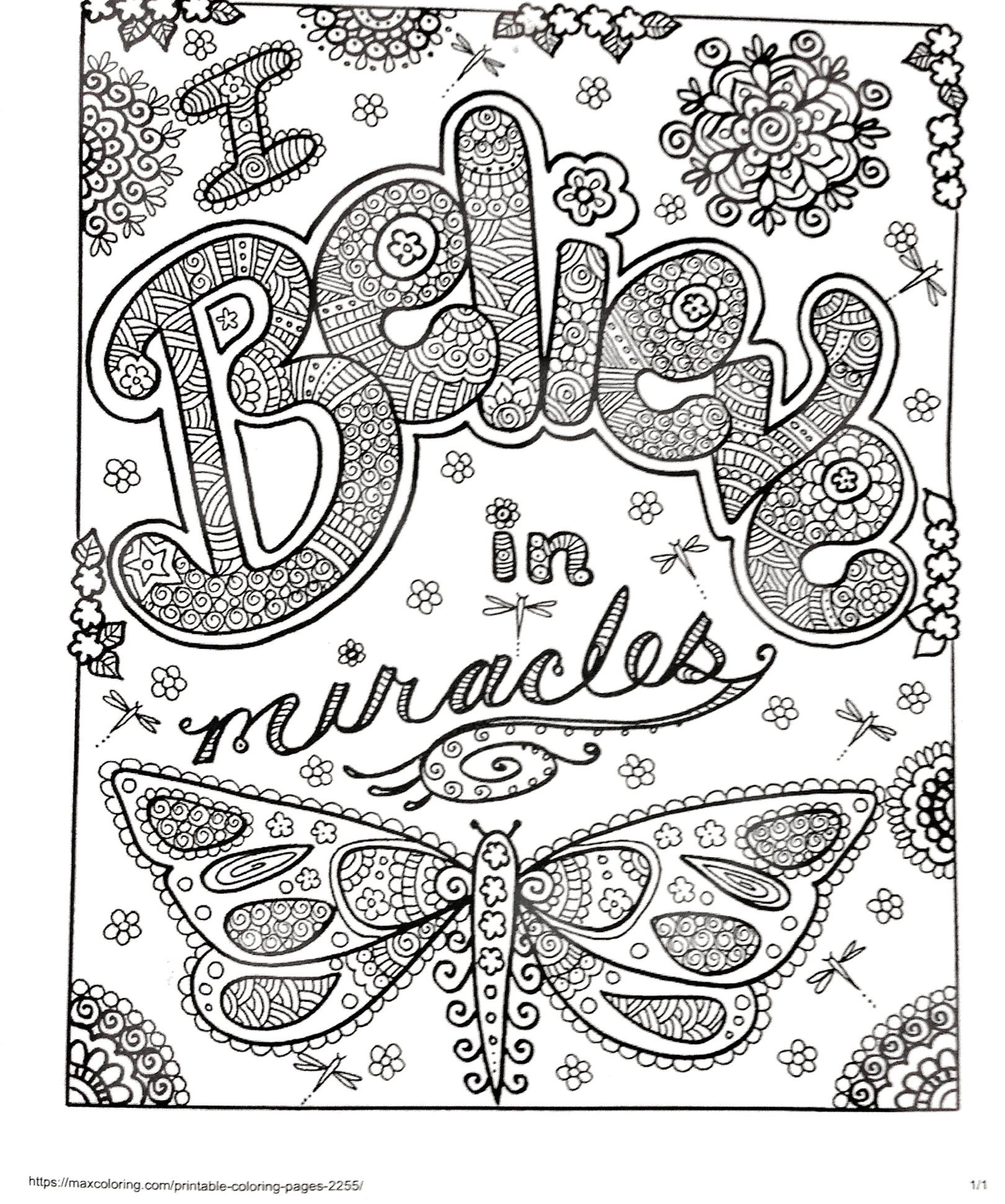 I Believe In Miracles Coloring Books Quote Coloring Pages Butterfly Coloring Page