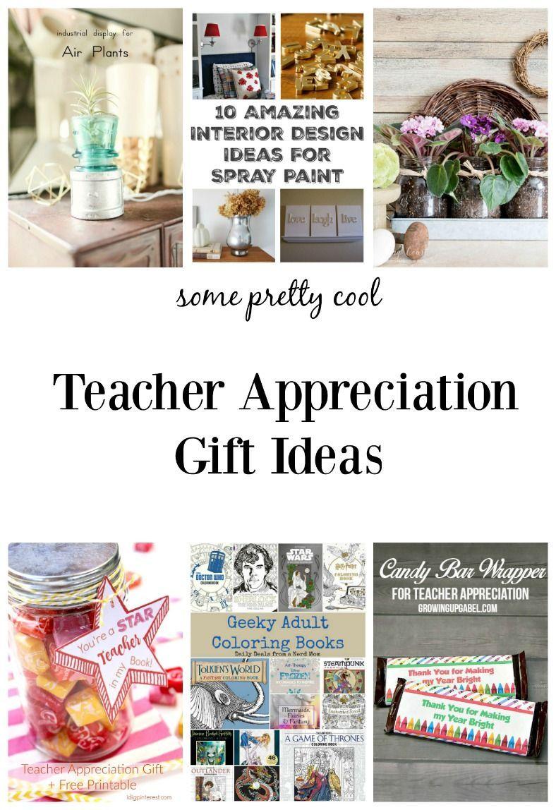 6 Super Cool Teacher Appreciation Gift Ideas   Teacher Gift Ideas ...