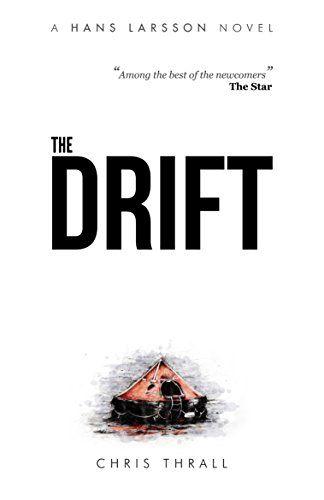 The Drift (A Hans Larsson Novel Book 1) by Chris Thrall https://www.amazon.co.uk/dp/B01DS9OHB2/ref=cm_sw_r_pi_dp_x_tI3cybP2YN1GF