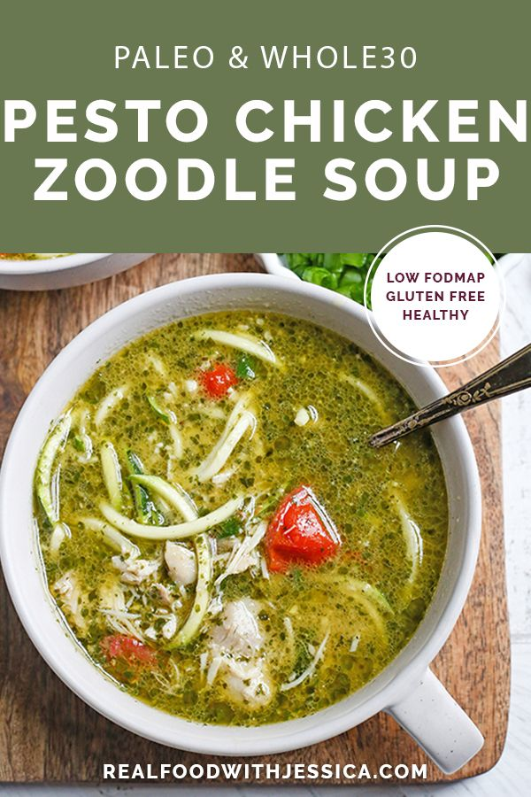 This Paleo Whole30 Pesto Chicken Zoodle Soup Is Quick Easy And So Delicious Tender Chicken
