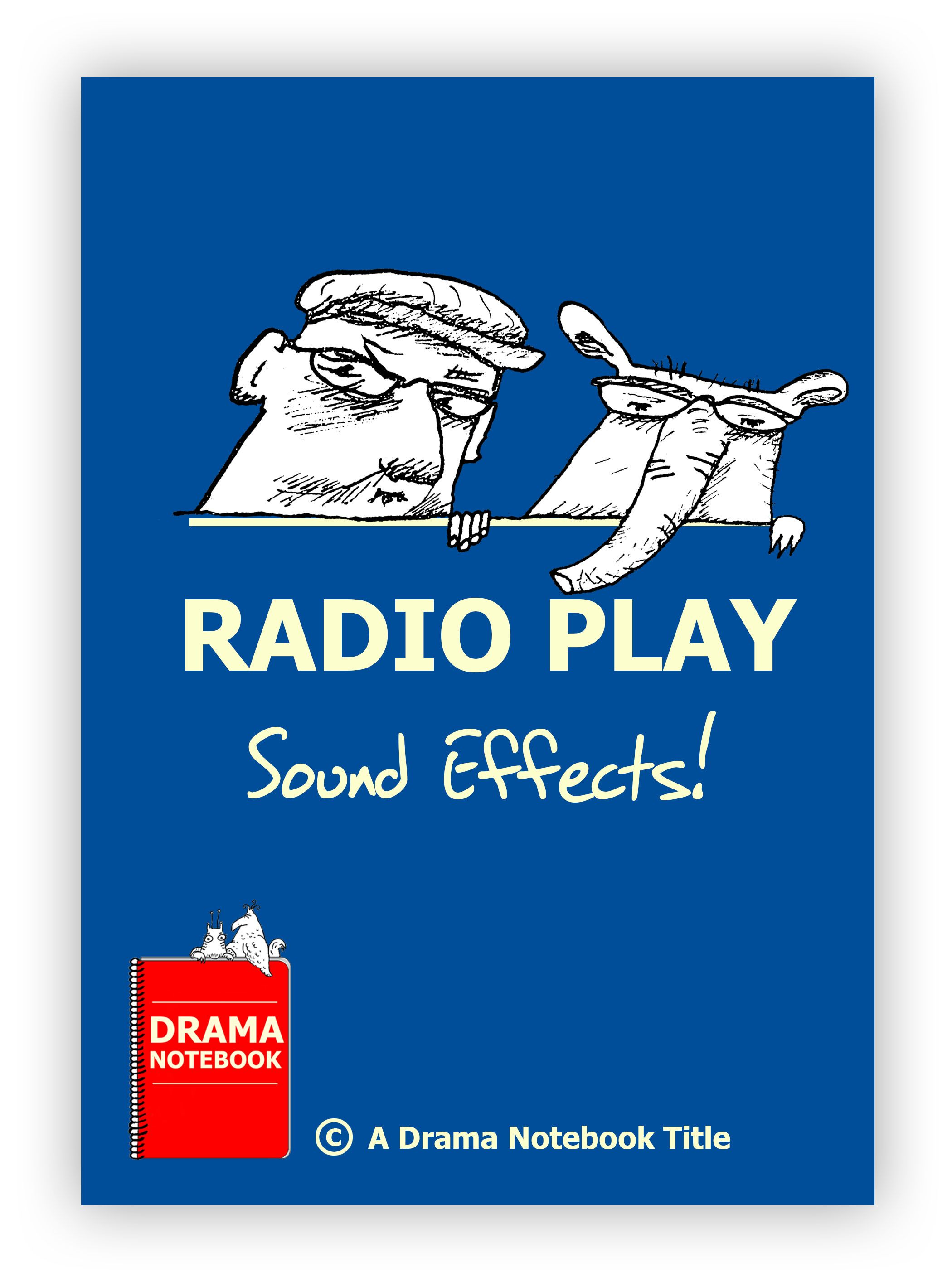 Radio plays sound effects for drama class for highschool