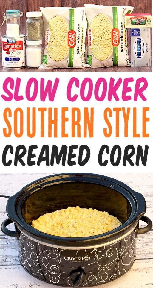 Slow Cooker Creamed Corn Recipe! {Southern Style} - The Frugal Girls