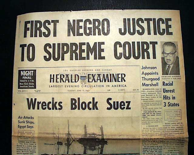 thurgood marshall becomes the first african american supreme court  thurgood marshall becomes the first african american supreme court justice herald examiner