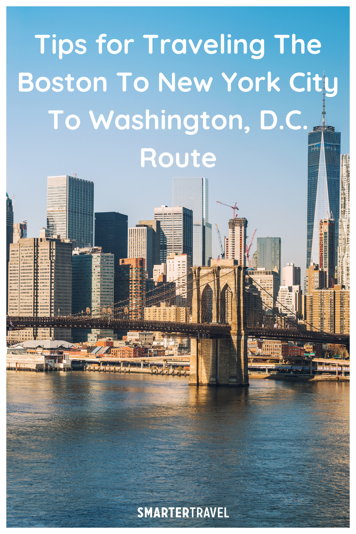 How To Travel Between Boston New York City And Washington D C In 2020 New York Travel City