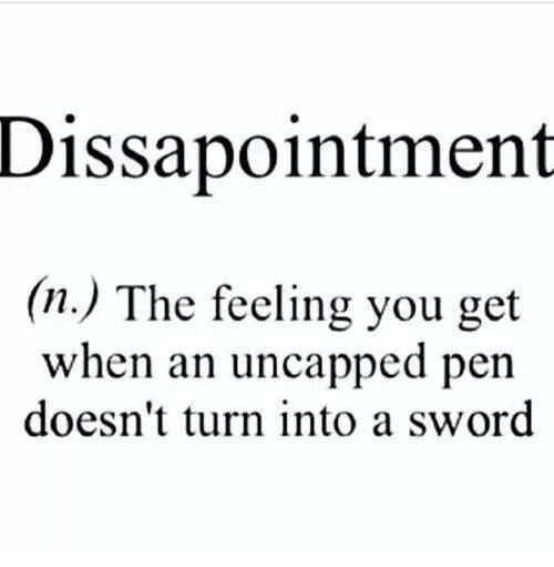 Dissapointment