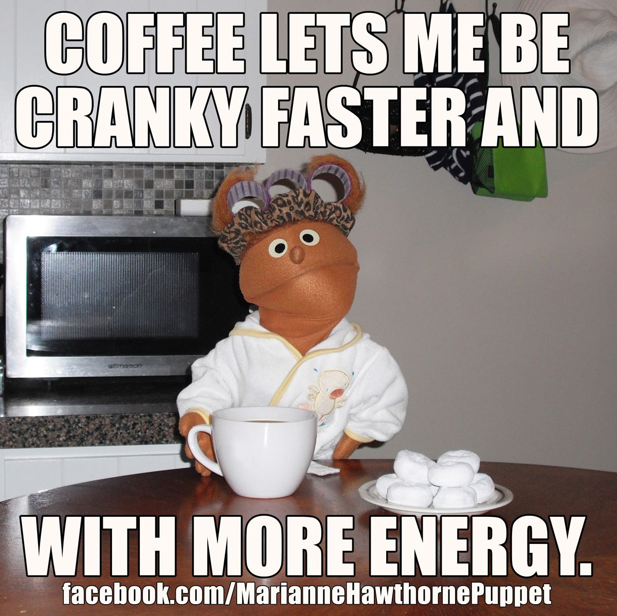 Need Coffee Funny Meme : Coffee lets me be cranky faster and with more energy