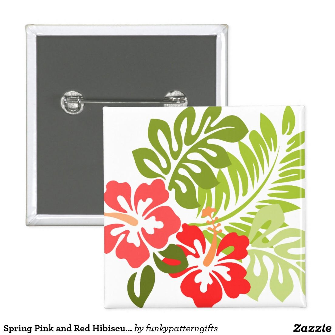 Sold Spring Pink And Red Hibiscus Flowers Hawaii Pinback Button