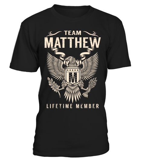 "# Team MATTHEW - Lifetime Member .  Special Offer, not available anywhere else!      Available in a variety of styles and colors      Buy yours now before it is too late!      Secured payment via Visa / Mastercard / Amex / PayPal / iDeal      How to place an order            Choose the model from the drop-down menu      Click on ""Buy it now""      Choose the size and the quantity      Add your delivery address and bank details      And that's it!"