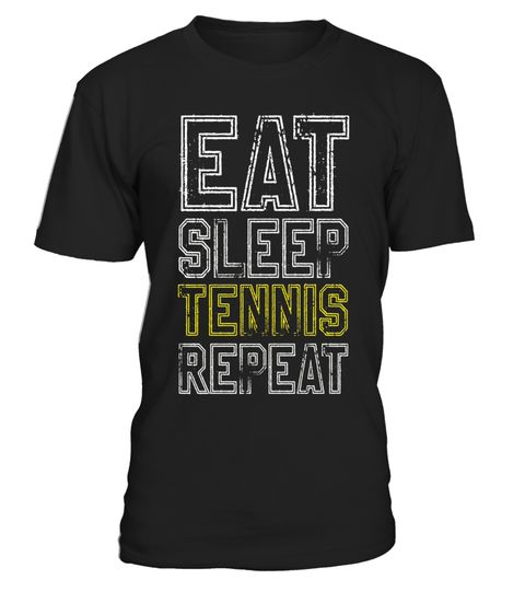 "# Eat Sleep Tennis Repeat - Retro T Shirt Vintage Tee .  Special Offer, not available in shops      Comes in a variety of styles and colours      Buy yours now before it is too late!      Secured payment via Visa / Mastercard / Amex / PayPal      How to place an order            Choose the model from the drop-down menu      Click on ""Buy it now""      Choose the size and the quantity      Add your delivery address and bank details      And that's it!      Tags: great team t-shirts for…"