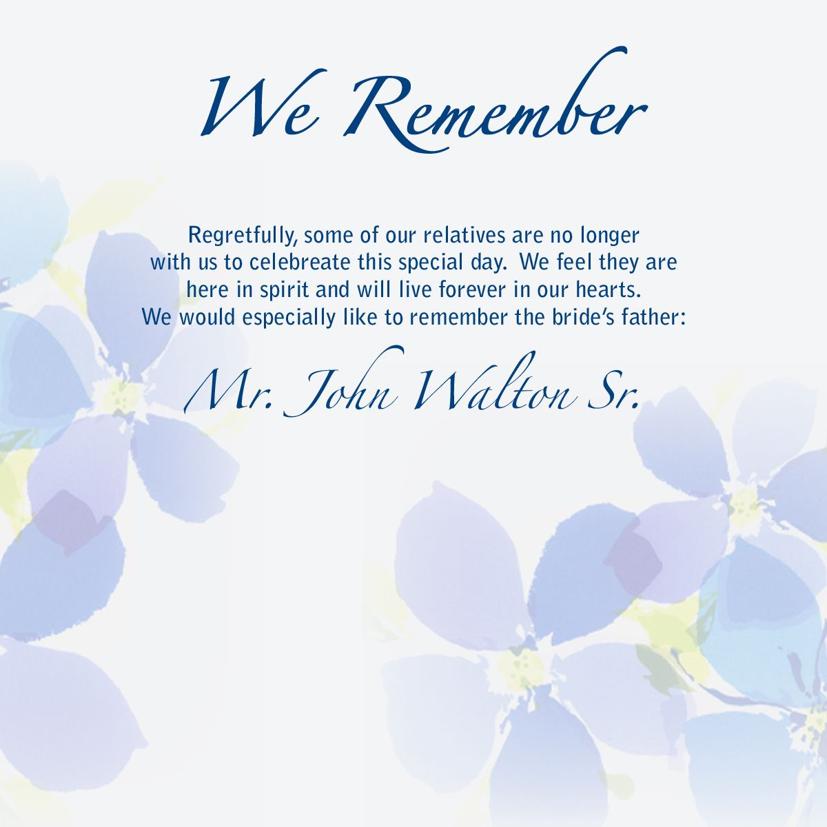 Sayings About Remembering Loved Ones How To Memorialize On Your Wedding Day