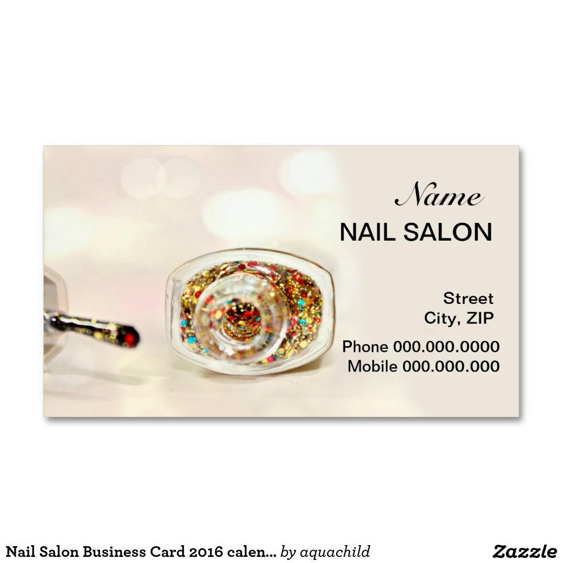 Nail Salon Business Card 2016 calendar | Nail salons, Business ...
