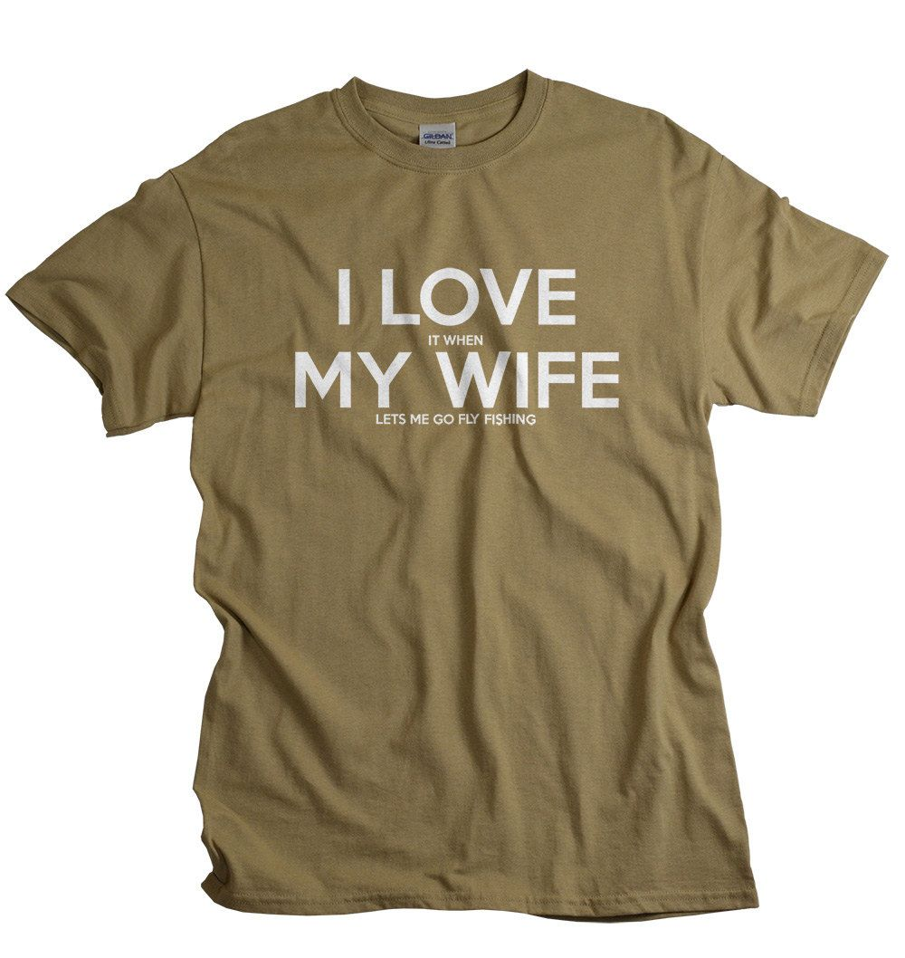 Gift for Husband I LOVE it when MY WIFE® Brand T-shirt Lets Me Go ...