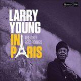 Larry Young in Paris: The Ortf Recordings [LP] - Vinyl