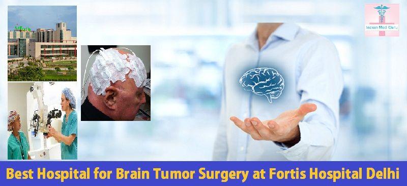 Best hospital for brain tumor surgery in Delhi