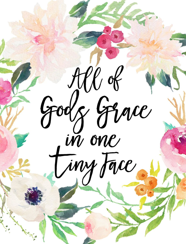 All Of Gods Grace In One Tiny Face Printable Art Nursery Decor