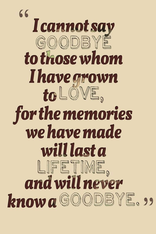 Goodbye Quotes Image result for goodbye quotes | Best Friends | Goodbye quotes  Goodbye Quotes