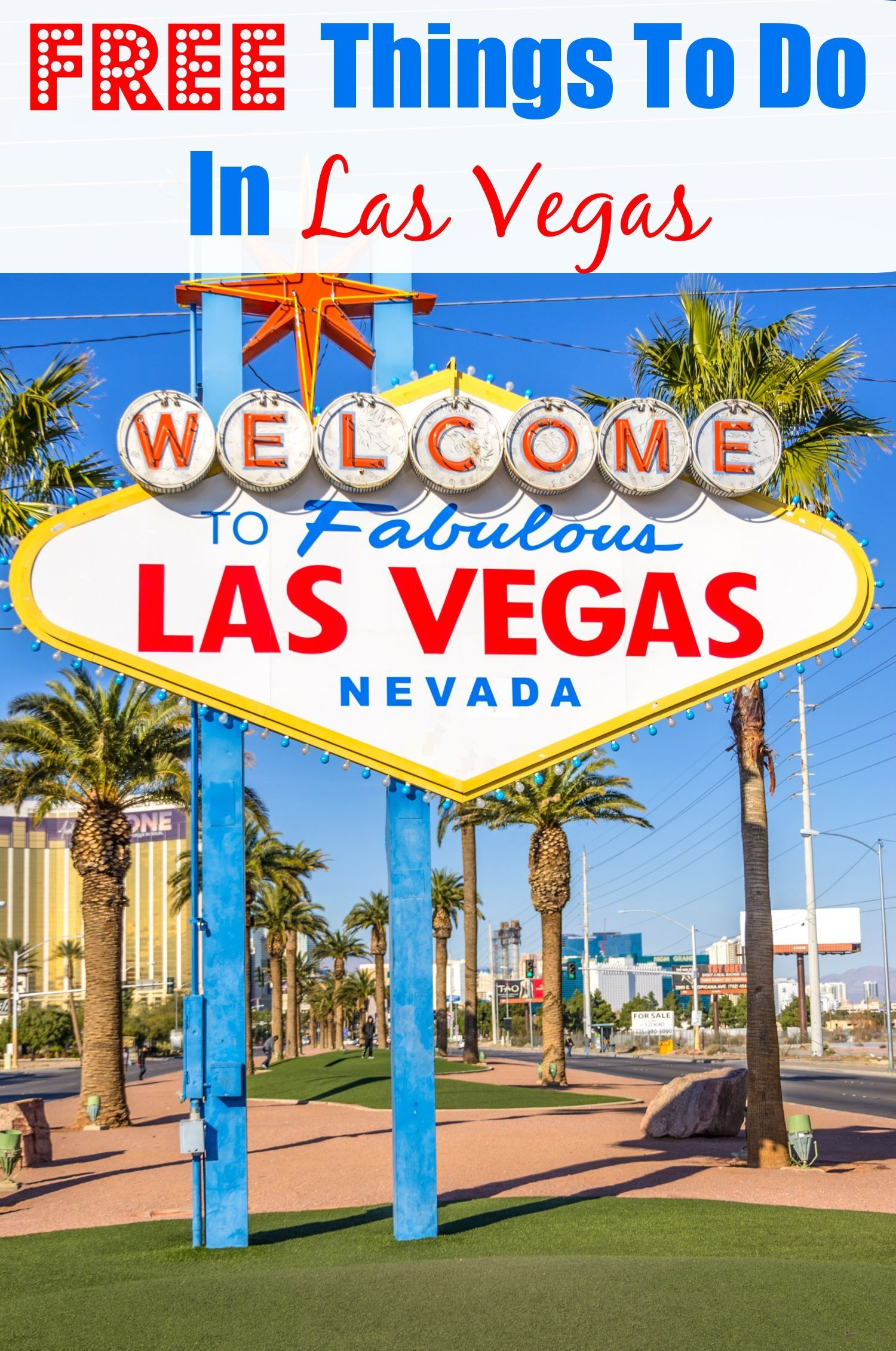 A Guide To Visiting Las Vegas