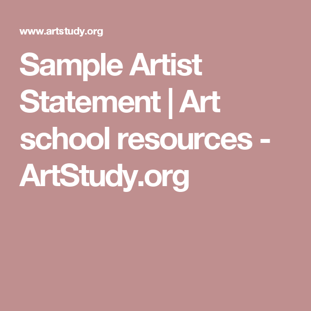 Artist Statement Examples That Are Pretty Down To Earth As In