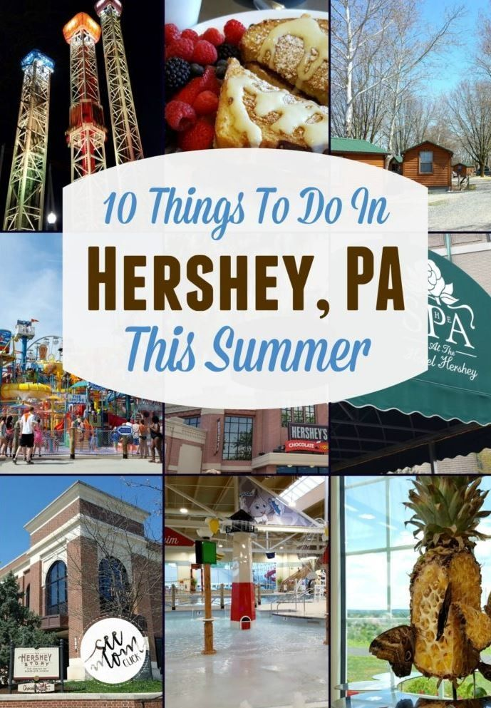 10 Things To Do In Hershey Pa This Summer Hersheypark Ticket