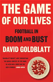 Offers an enlightening, enriching experience based on a formidable range of sources, personal observation and a pleasingly sardonic turn of phrase. Not all football writers know their stuff, let alone the socio-economic context, but Goldblatt does. Altogether this is an exceptional book (David Kynaston Guardian)