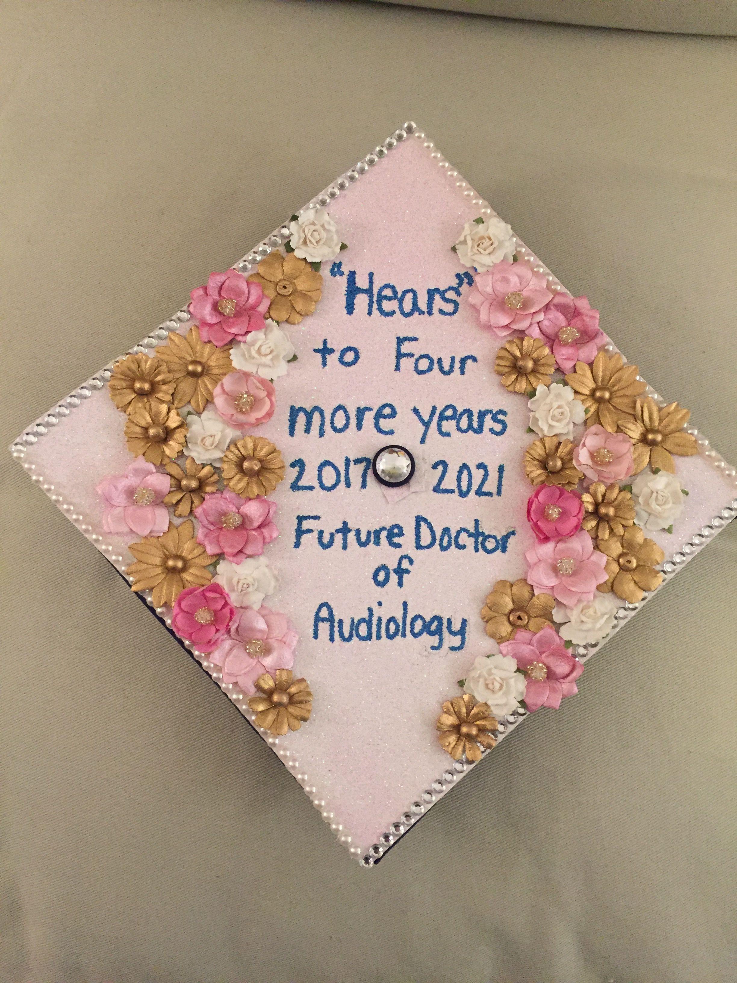 Audiology grad cap! Graduation cap for a future audiologist ...
