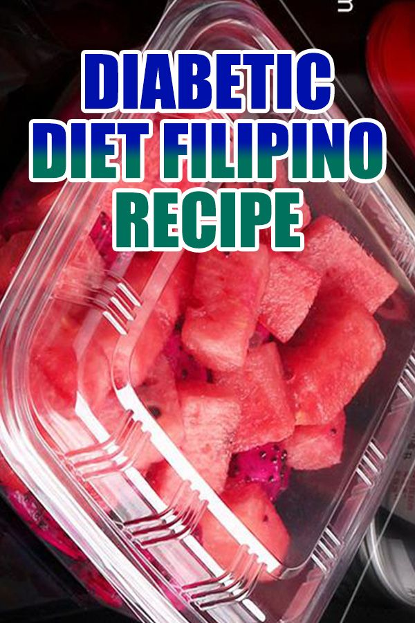 Diabetic Diet Filipino Recipe Diabetic Diet Filipino Recipes Recipes