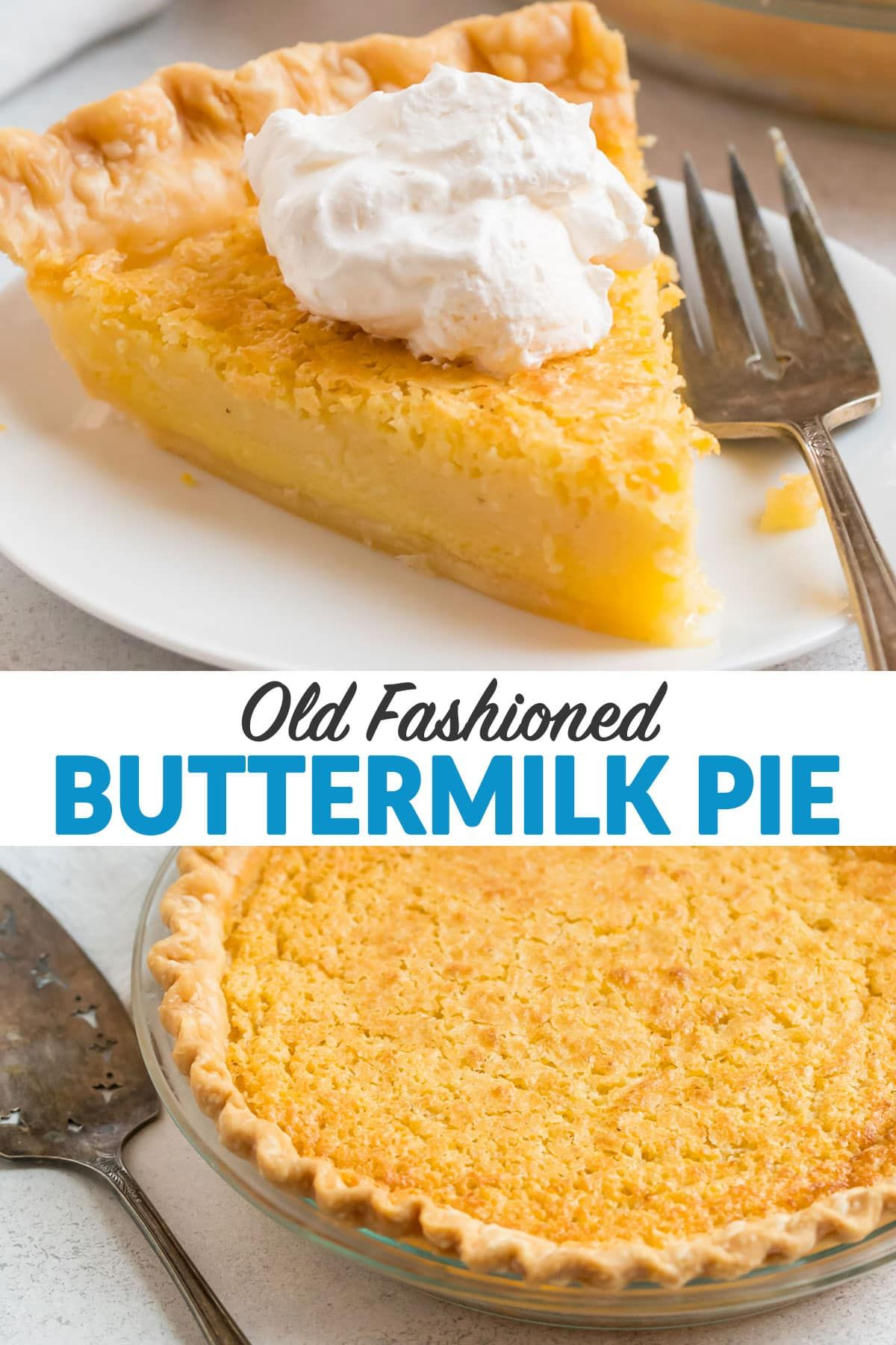 Buttermilk Pie Is An Old Fashioned Southern Custard Pie Made With Basic Pantry Ingredients The Easy Smooth Buttermilk Pie Dessert Pie Recipes Dessert Recipes