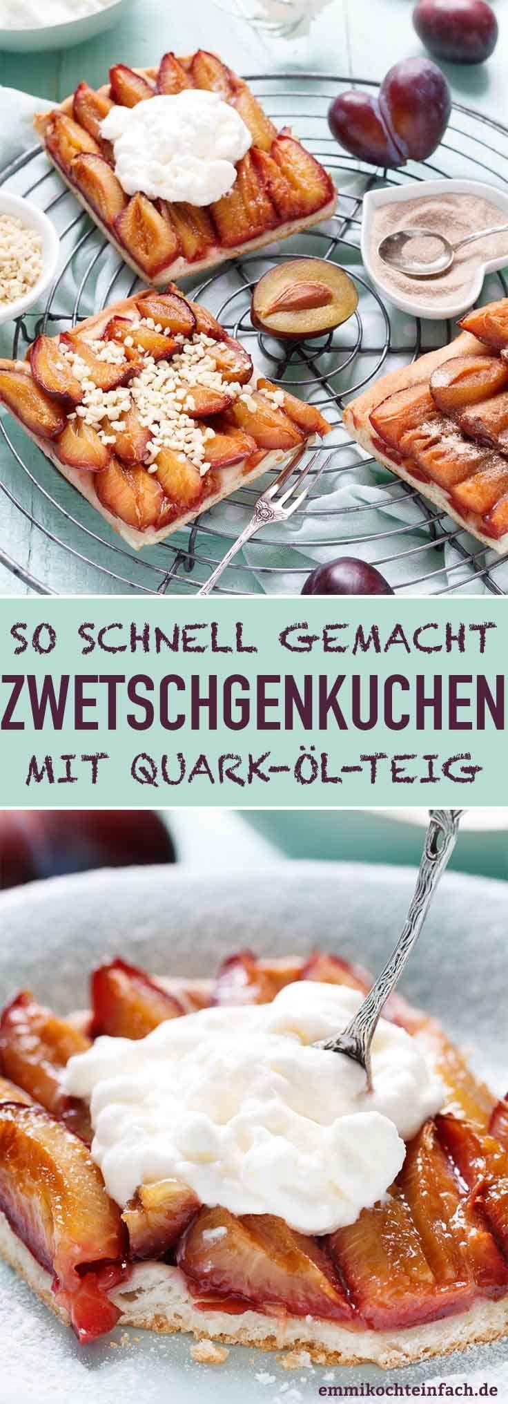 Schneller Zwetschgenkuchen mit Quark-Öl-Teig - emmikochteinfach #quickcookies