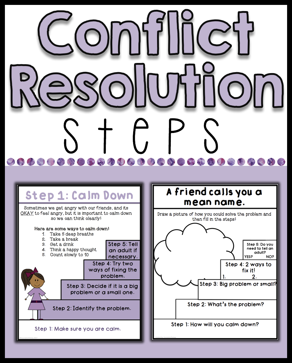 Conflict Resolution Worksheets And Posters Counselor Toolbox