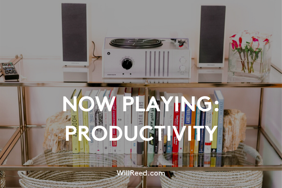 Now Playing Productivity (a playlist for your busy