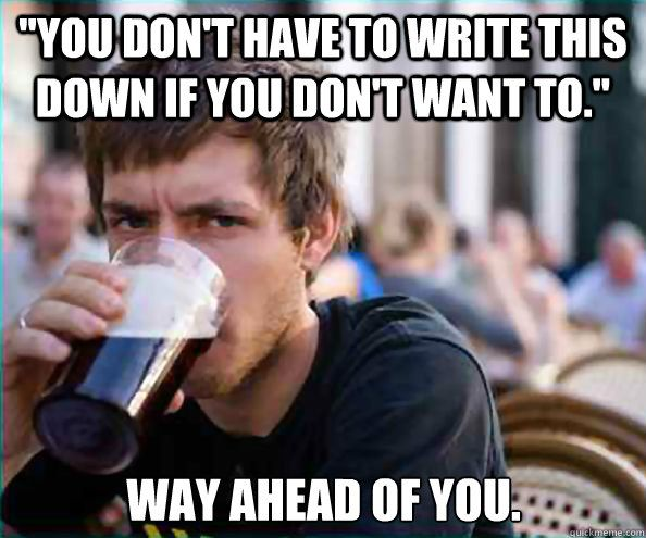 Waaay Ahead Of You College Memes Just For Laughs Funny