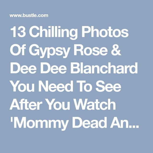 13 Chilling Photos Of Gypsy & Dee Dee From 'Mommy Dead & Dearest