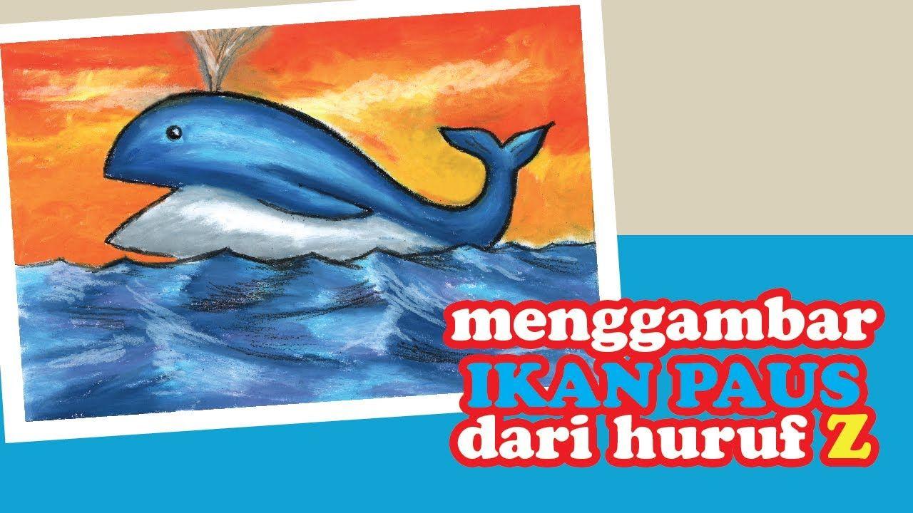 Pin Oleh Tricreaton Di Menggambar Itu Gampang Ikan Paus Cara