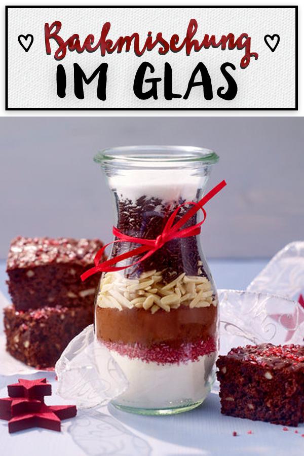 Backmischung Im Glas Rezept Fur Weihnachts Brownies Geburtstag