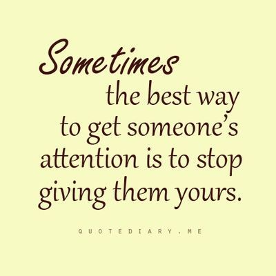 Give/get Attention · Quotes About Friendship EndingWhen ...