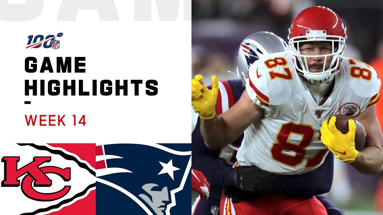 Chiefs Vs Patriots Week 14 Highlights Nfl 2019 In 2020 Patriots Nfl Chief