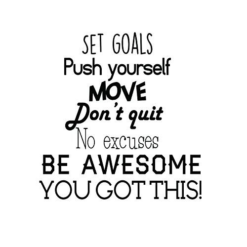 Set Goals, Push Yourself, Don't Quit - Inspirational Quotes Wall Art Vinyl Decal - 24