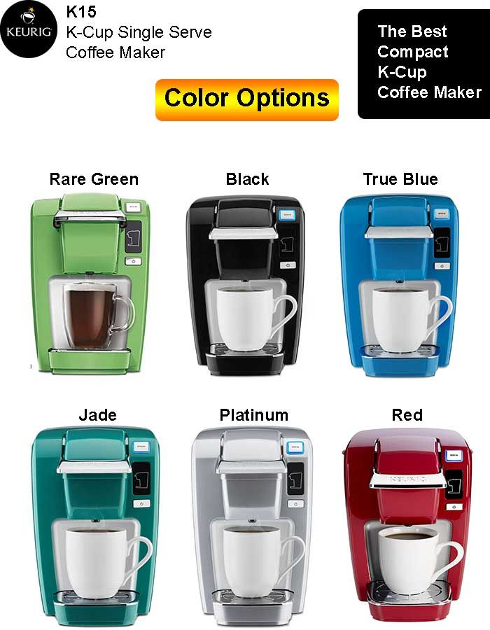 Keurig K15 Coffee Maker Coffee Maker Best Coffee Maker Coffee Type