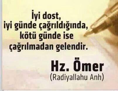 Hzebubekir Hzomer Hzosman Hzali Sozler Ozlusozler Guzelsozler Hz Omer Sozleri Iyi Dost Cool Words Good Sentences Turkish Quotes